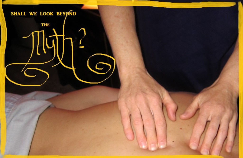 Massage Therapy Myths Dispelled